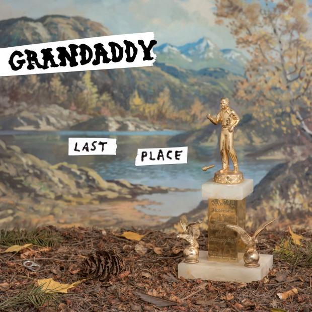 Grandaddy, a last place