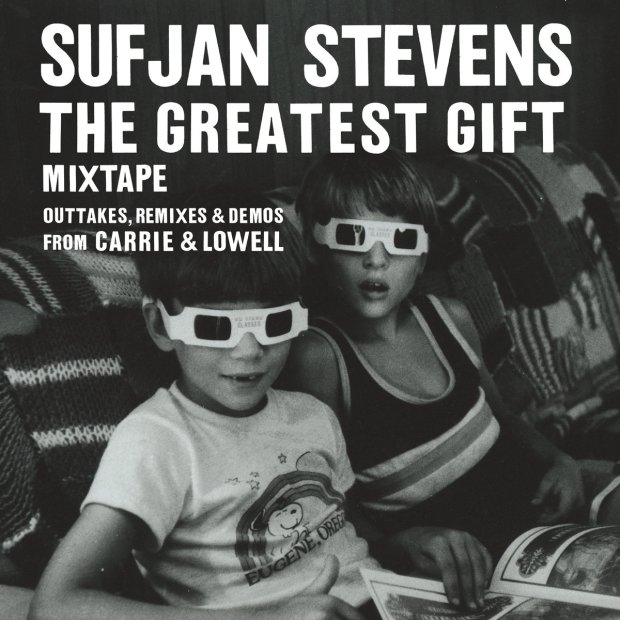Sufjan Stevens, The greatest Gift, Mixtape, Outtakes, Remixes & Demos from Carrie & Lowell