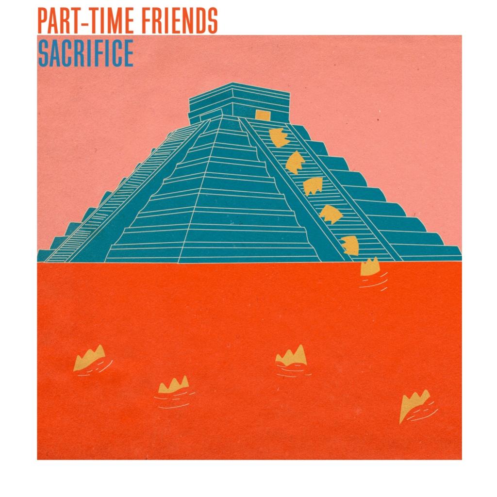 Sacrifice, le nouveau single des Part-Time Friends